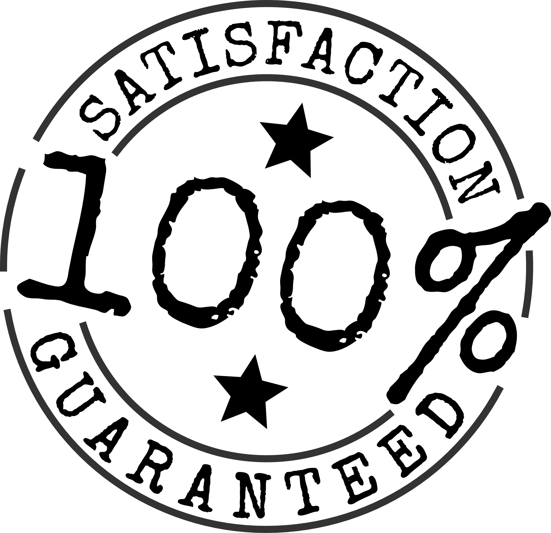 100% Satisfaction Gauranteed!